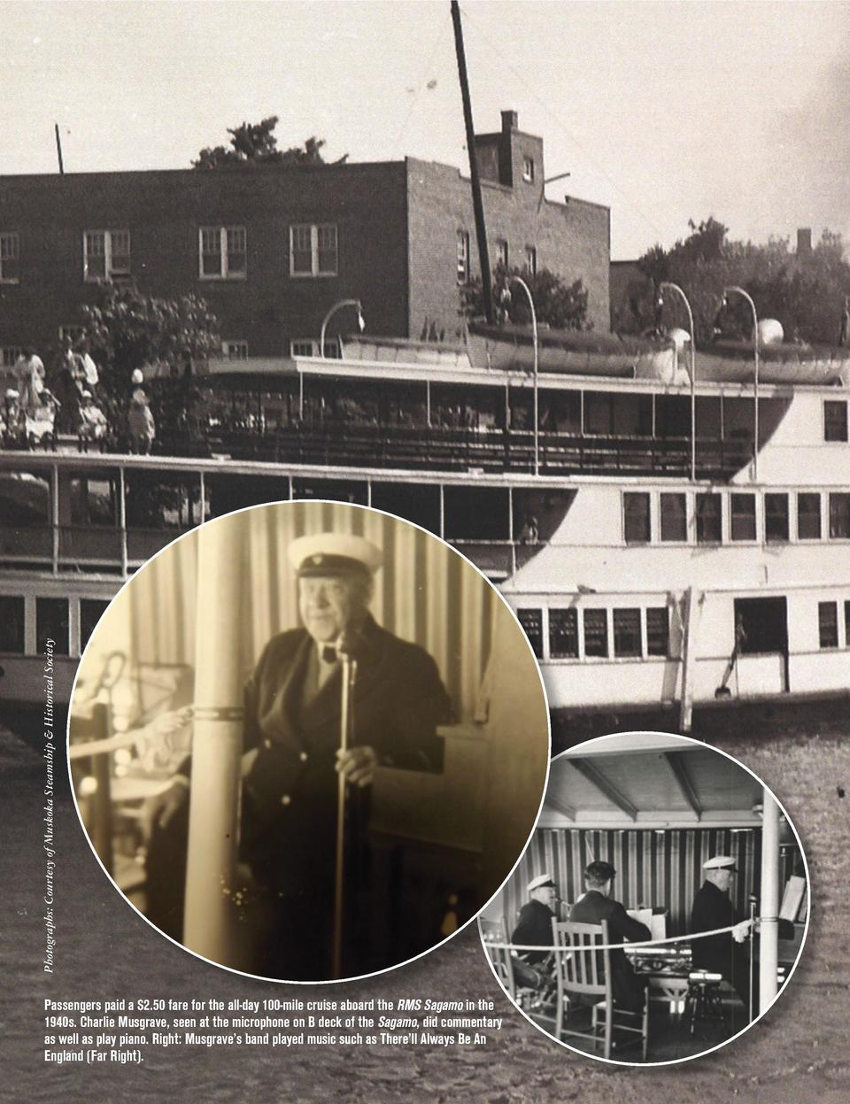 Photographs  Courtesy of Muskoka Steamship   Historical Society  Passengers paid a  2.50 fare for the all-day 100-mile cru...