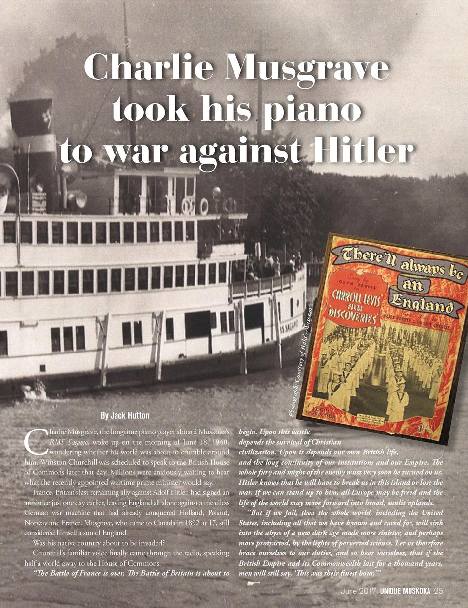 C  By Jack Hutton  harlie Musgrave, the longtime piano player aboard Muskoka   s RMS Sagamo, woke up on the morning of Jun...