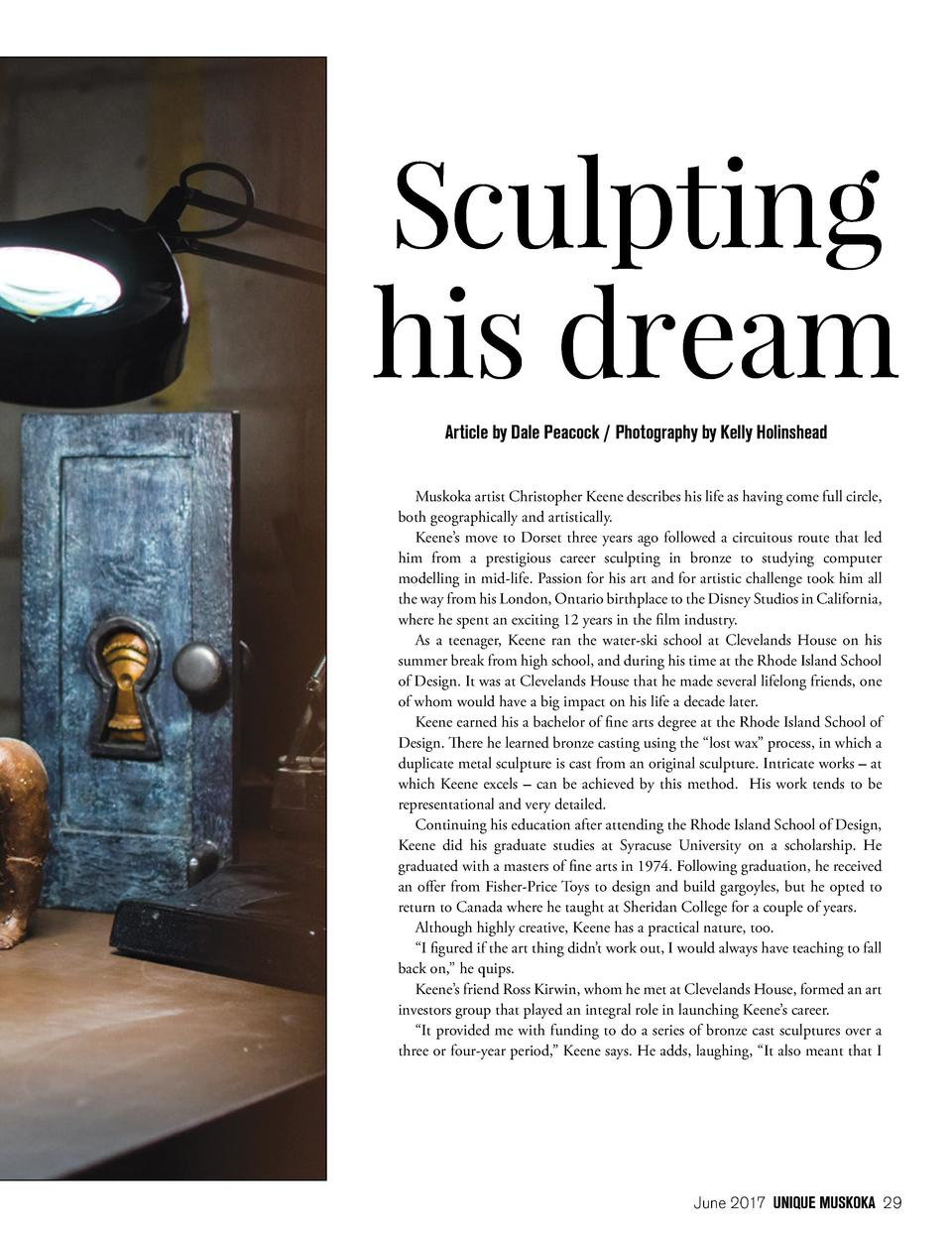 Sculpting his dream Article by Dale Peacock   Photography by Kelly Holinshead Muskoka artist Christopher Keene describes h...
