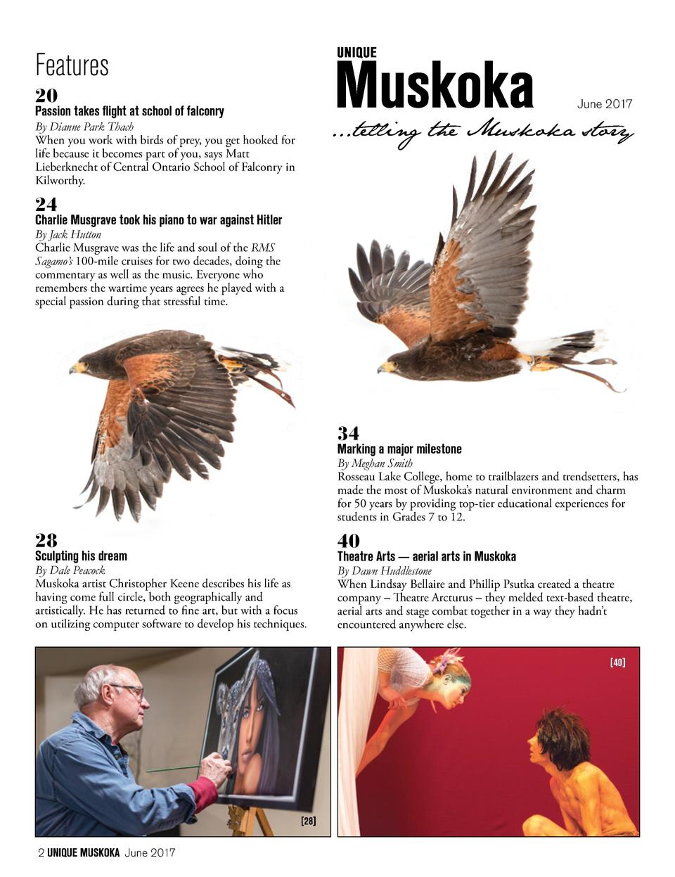 Features 20  June 2017  Passion takes flight at school of falconry  ...telling the Muskoka story  By Dianne Park Thach Whe...