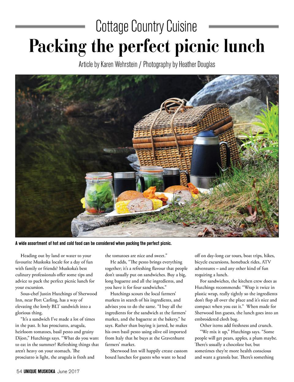 Cottage Country Cuisine  Packing the perfect picnic lunch Article by Karen Wehrstein   Photography by Heather Douglas  A w...