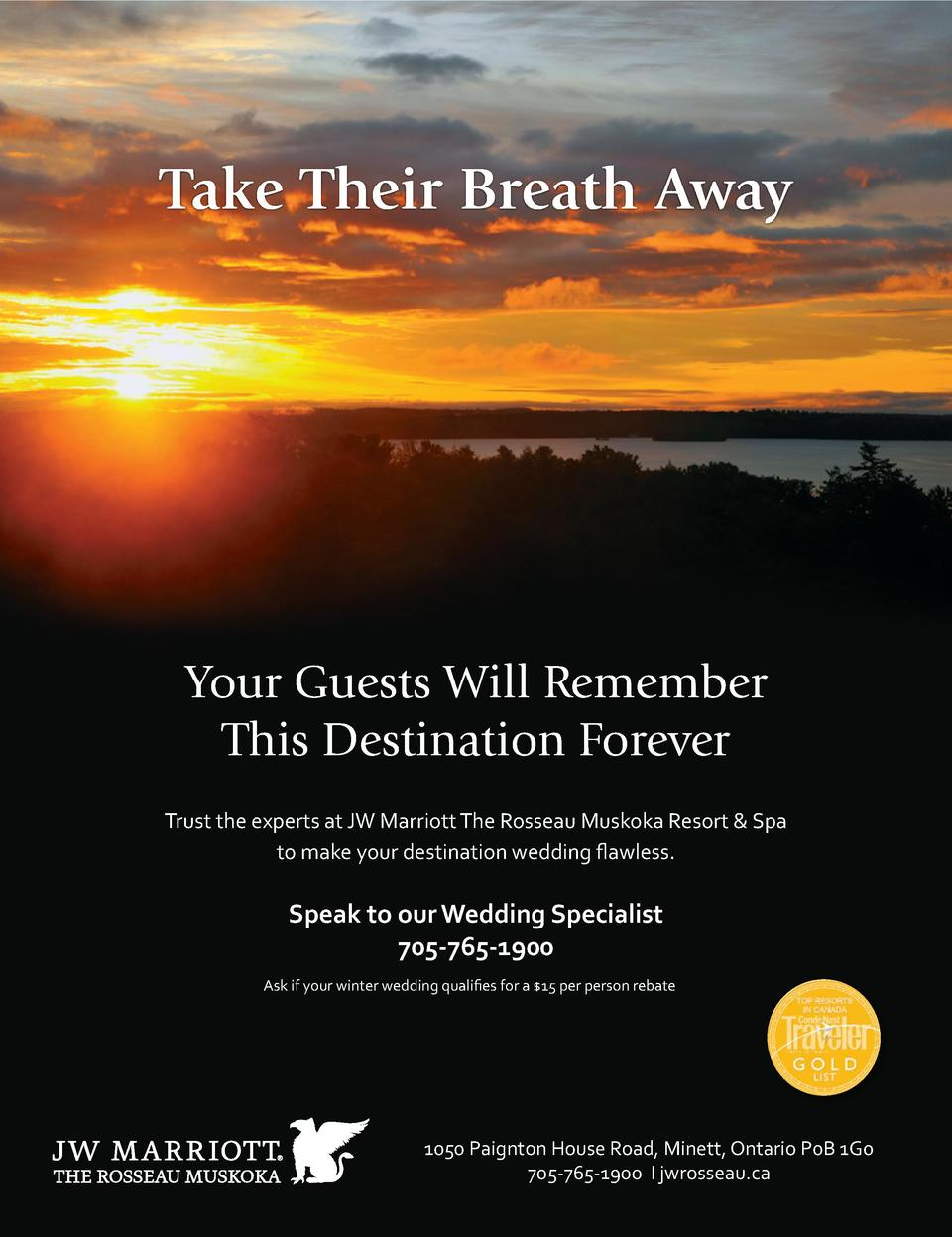 Take Their Breath Away  Your Guests Will Remember This Destination Forever Trust the experts at JW Marriott The Rosseau Mu...