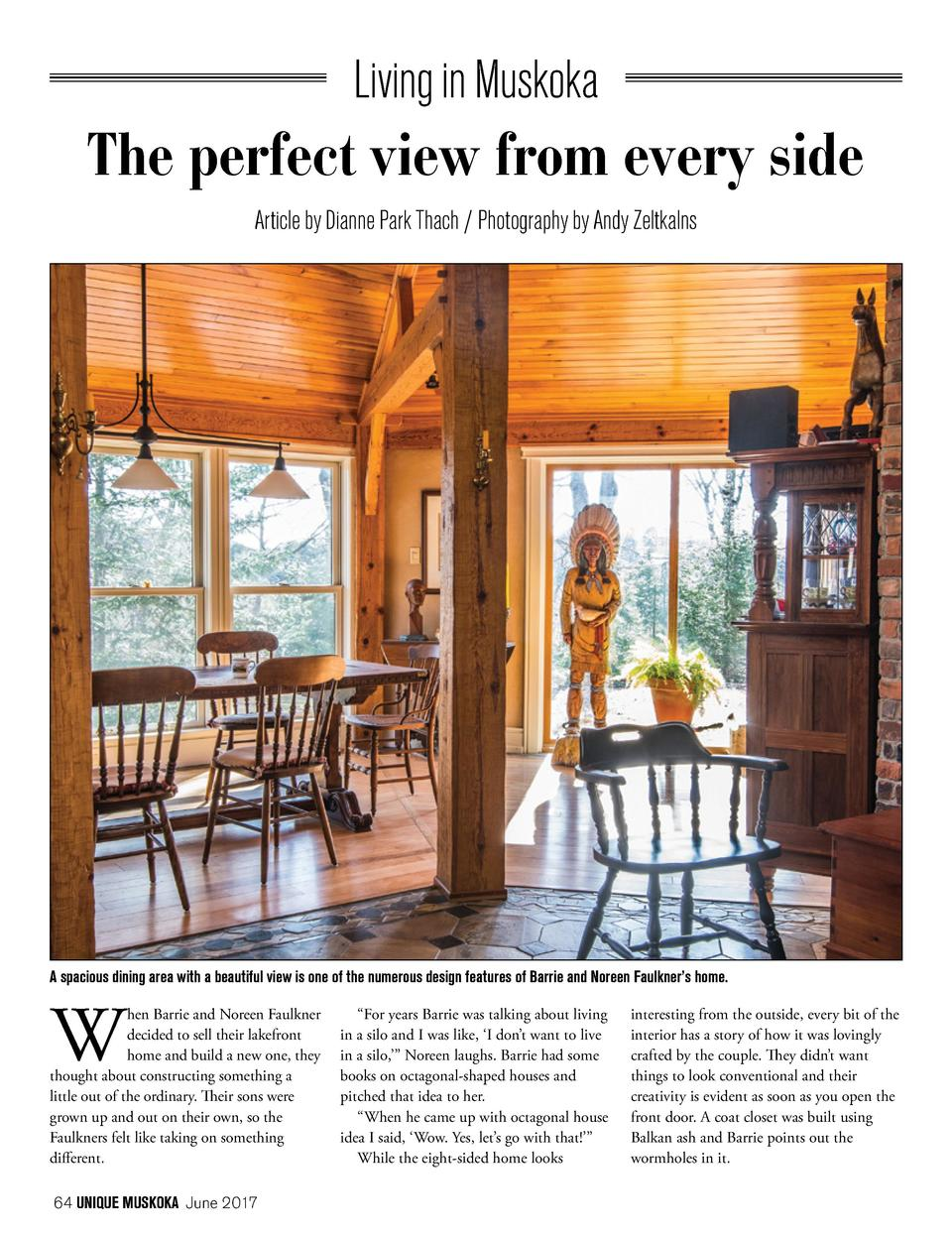 Living in Muskoka  The perfect view from every side Article by Dianne Park Thach   Photography by Andy Zeltkalns  A spacio...