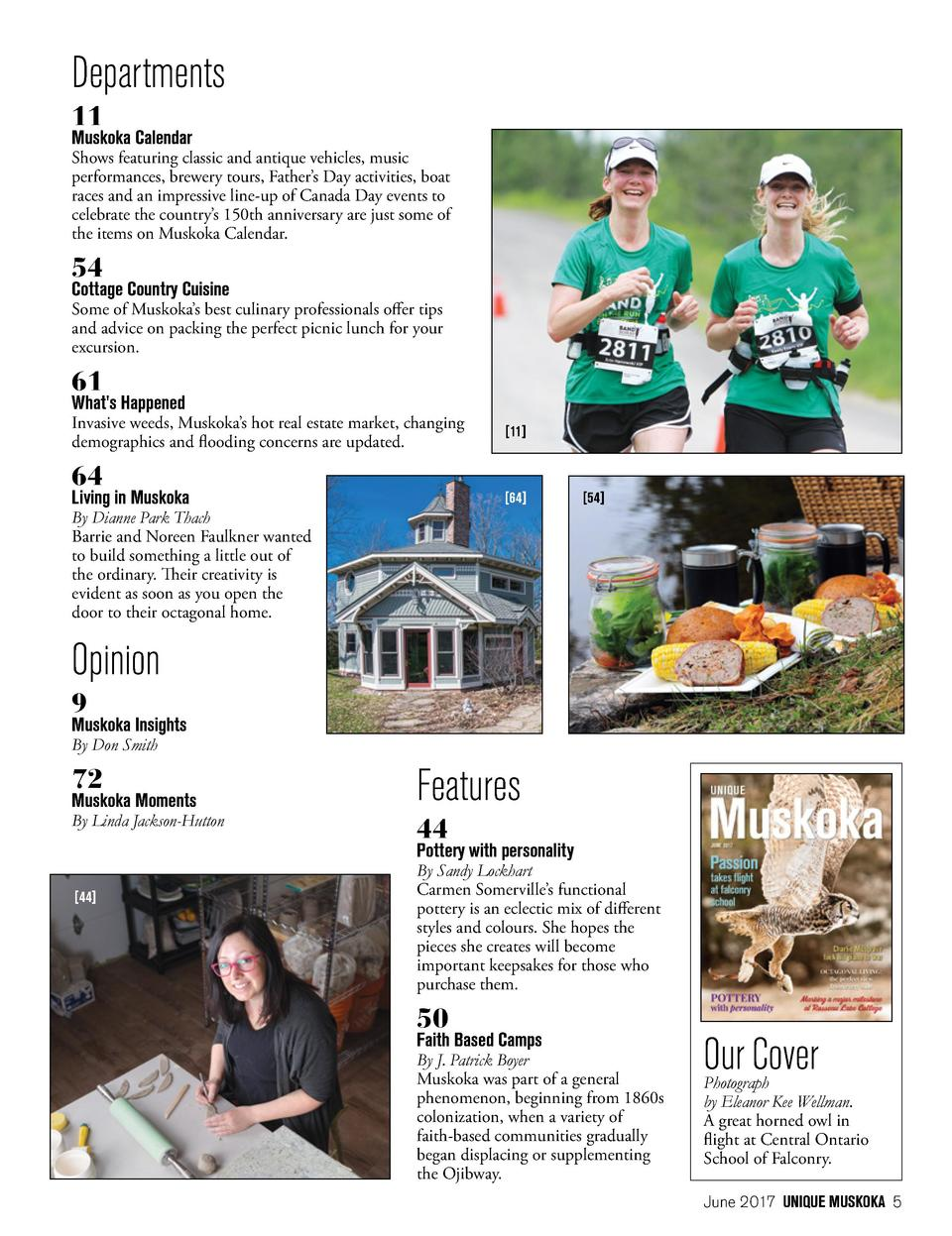 Departments   44   11  Muskoka Calendar  Shows featuring classic and antique vehicles, music performances, brewery tours, ...