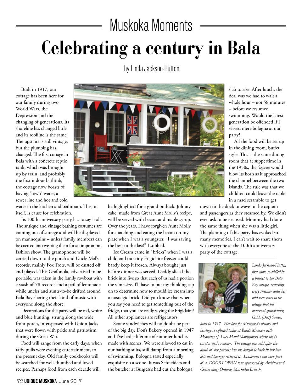 Muskoka Moments  Celebrating a century in Bala by Linda Jackson-Hutton Built in 1917, our cottage has been here for our fa...