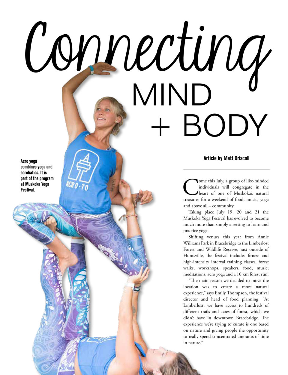 Connecting MIND    BODY  Acro yoga combines yoga and acrobatics. It is part of the program at Muskoka Yoga Festival.  Arti...