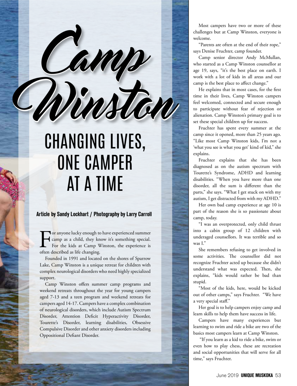 CHANGING LIVES, ONE CAMPER AT A TIME Article by Sandy Lockhart   Photography by Larry Carroll  F  or anyone lucky enough t...