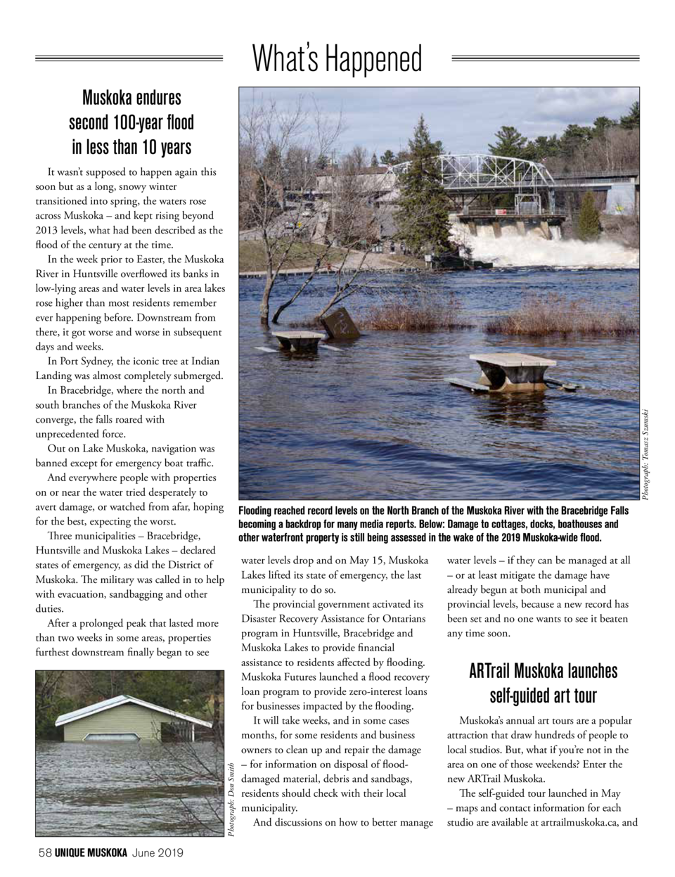 Whats Happened Muskoka endures second 100-year flood in less than 10 years  Photograph  Tomasz Szumski  It wasn   t suppos...