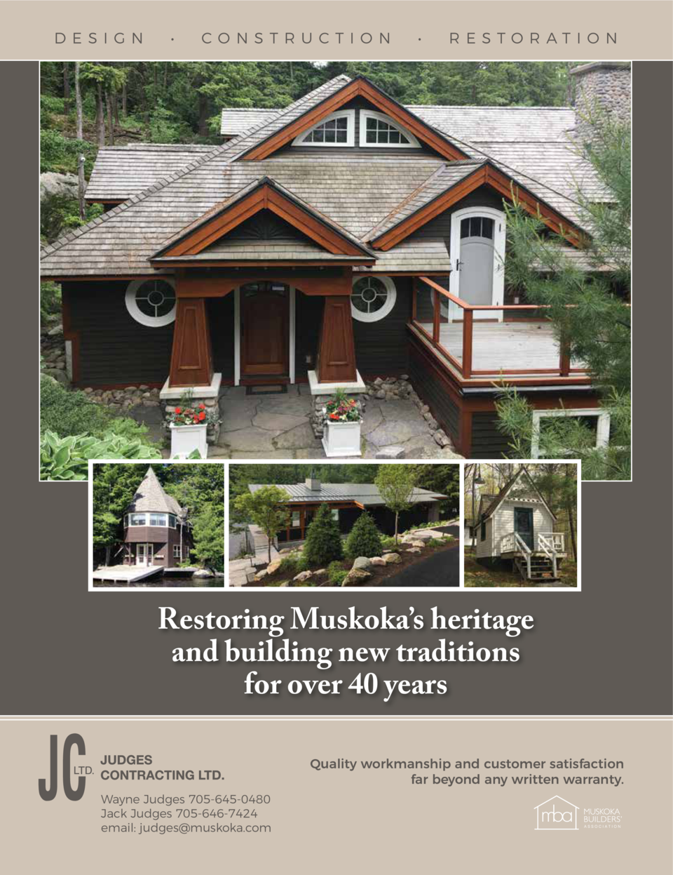 D E SI G N       CO NS TR UCT ION       R ESTOR ATI ON  Restoring Muskoka   s heritage and building new traditions for ove...