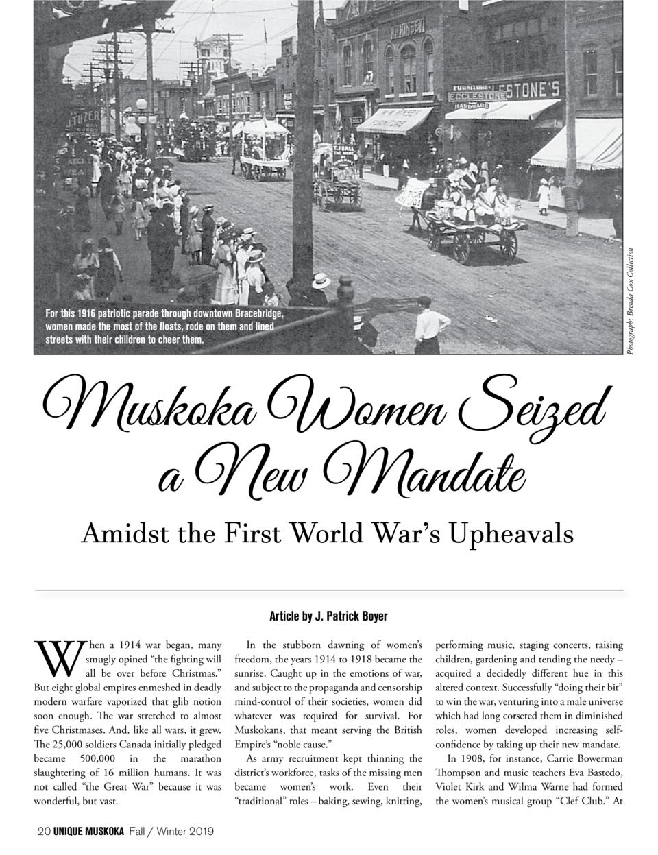 Photograph  Brenda Cox Collection  For this 1916 patriotic parade through downtown Bracebridge, women made the most of the...