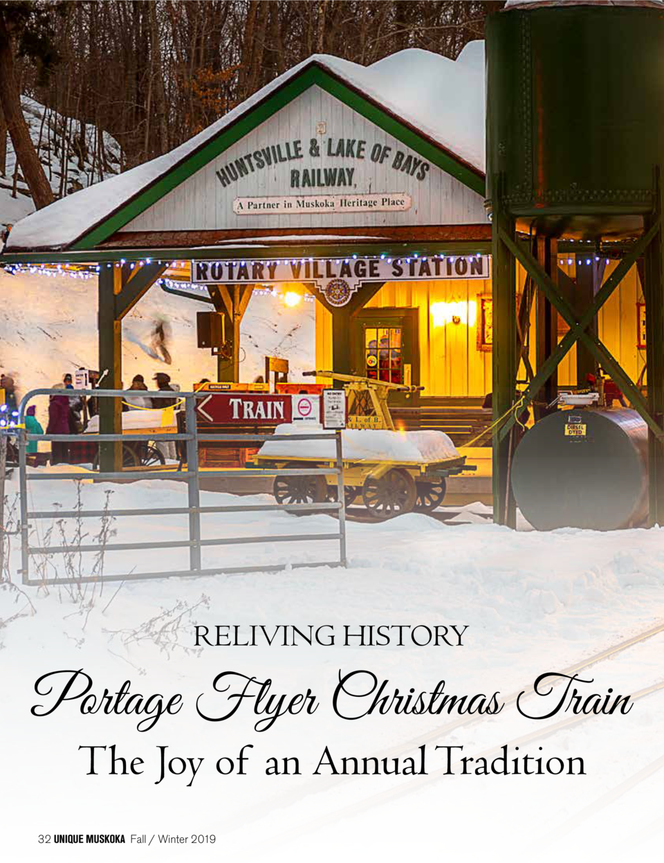 RELIVING HISTORY  Portage Flyer Christmas Train The Joy of an Annual Tradition  32 UNIQUE MUSKOKA Fall   Winter 2019
