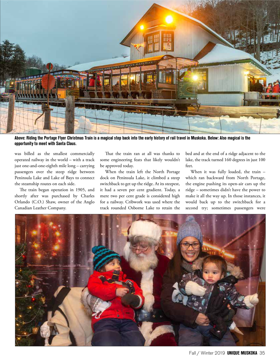 Above  Riding the Portage Flyer Christmas Train is a magical step back into the early history of rail travel in Muskoka. B...