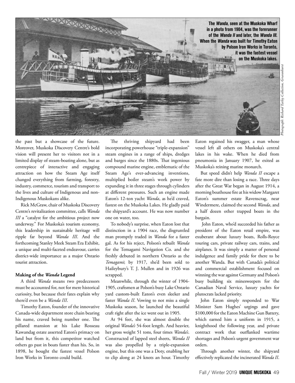 Photograph  Richard Tatley Collection, Gravenhurst  The Wanda, seen at the Muskoka Wharf in a photo from 1904, was the for...