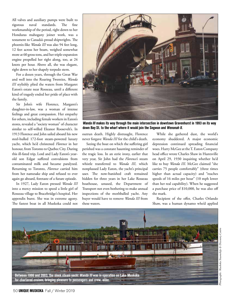 Wanda III makes its way through the main intersection in downtown Gravenhurst in 1993 on its way down Bay St. to the wharf...