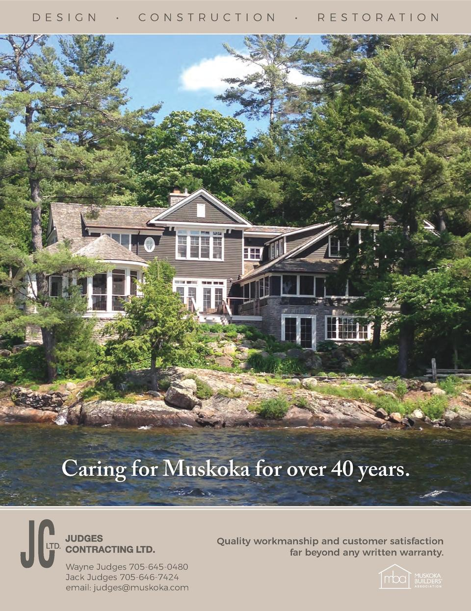 D E SI GN       CONSTRU CTIO N       RE STORAT I O N  FULL PAGE Judges Contracting  Caring for Muskoka for over 40 years. ...