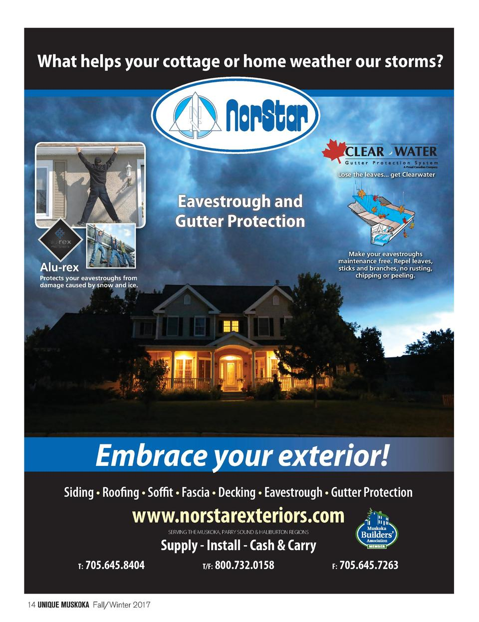 What helps your cottage or home weather our storms   Lose the leaves... get Clearwater  Eavestrough and Gutter Protection ...