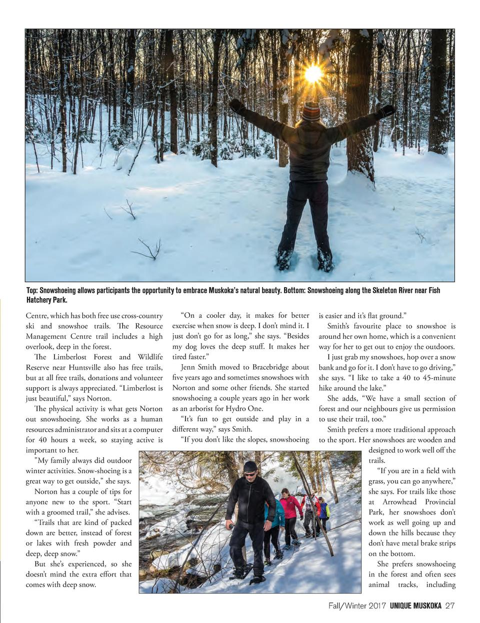 Top  Snowshoeing allows participants the opportunity to embrace Muskoka   s natural beauty. Bottom  Snowshoeing along the ...