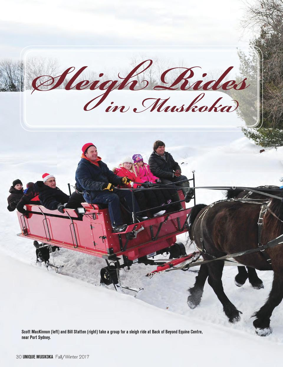 Sleigh Rides in Muskoka  Scott MacKinnon  left  and Bill Statten  right  take a group for a sleigh ride at Back of Beyond ...