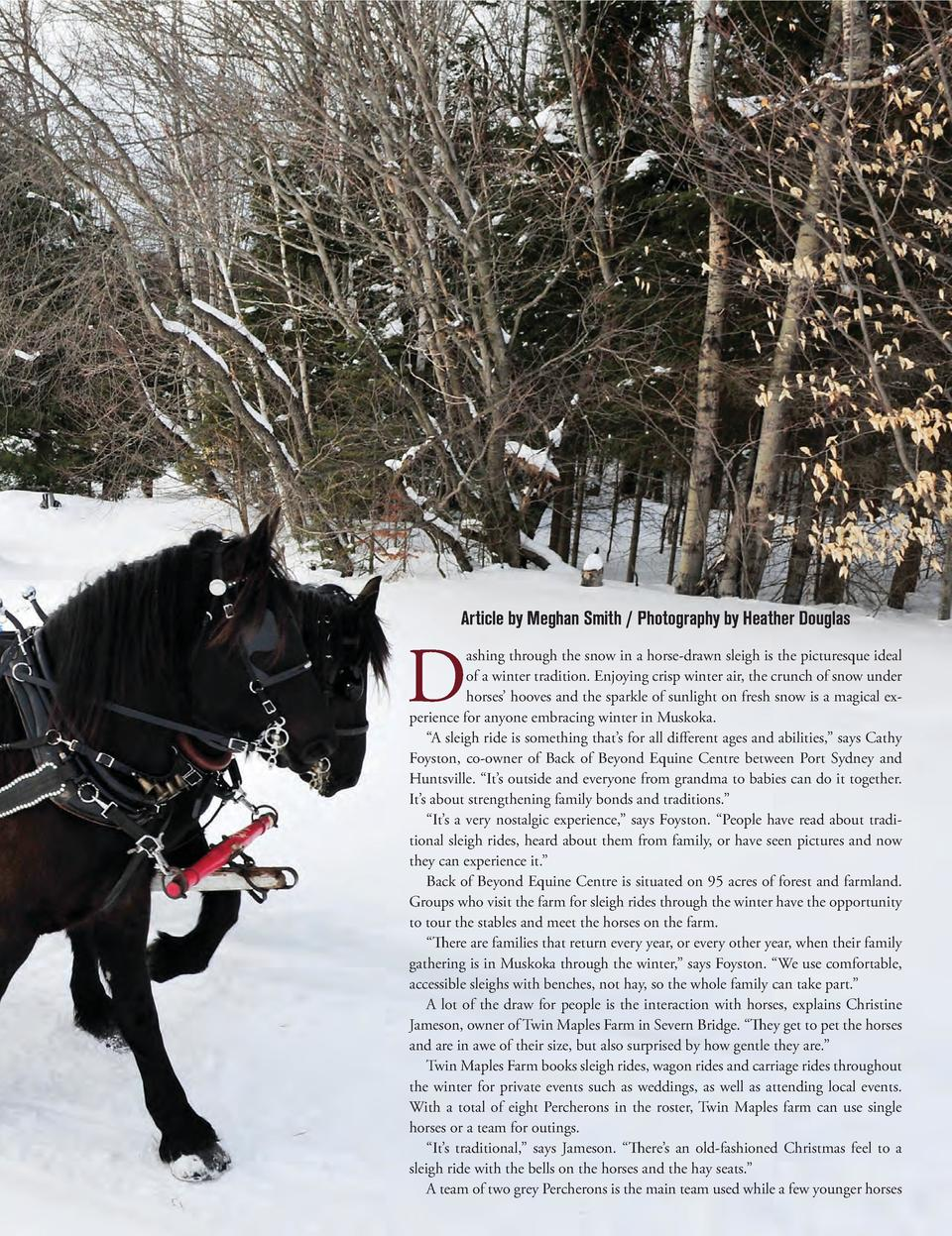 Article by Meghan Smith   Photography by Heather Douglas  D  ashing through the snow in a horse-drawn sleigh is the pictur...