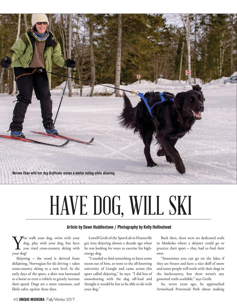 Noreen Chan with her dog Gryffindor enjoys a winter outing while skijoring.  HAVE DOG, WILL SKI Article by Dawn Huddleston...