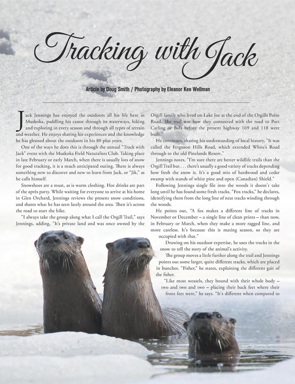 Tracking withJack Article by Doug Smith   Photography by Eleanor Kee Wellman  J  ack Jennings has enjoyed the outdoors all...