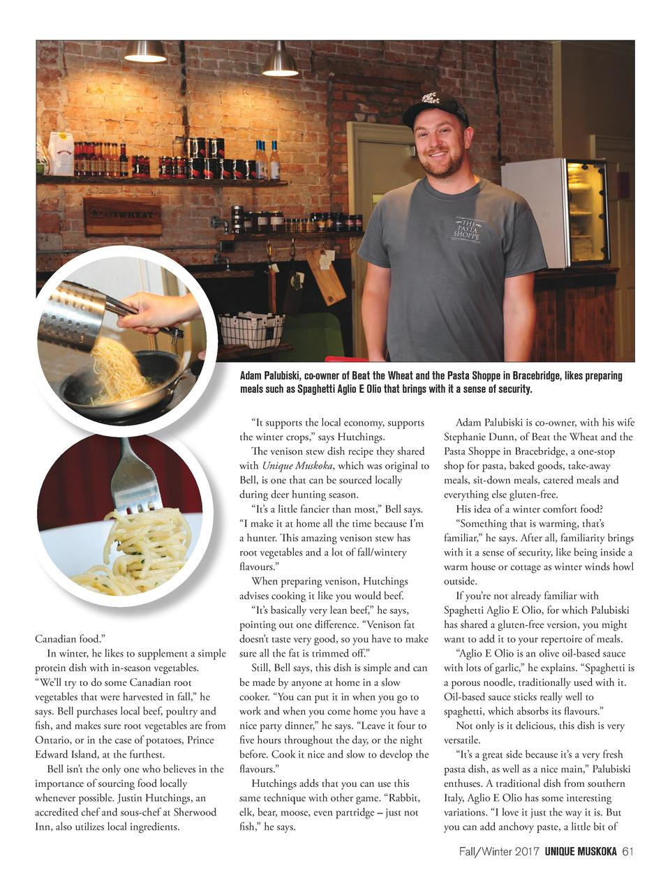 Adam Palubiski, co-owner of Beat the Wheat and the Pasta Shoppe in Bracebridge, likes preparing meals such as Spaghetti Ag...