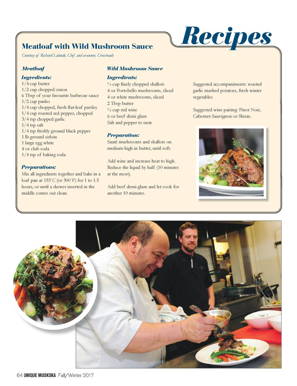 Meatloaf with Wild Mushroom Sauce  Recipes  Courtesy of Richard Lalonde, Chef and co-owner, Crossroads  Meatloaf  Wild Mus...