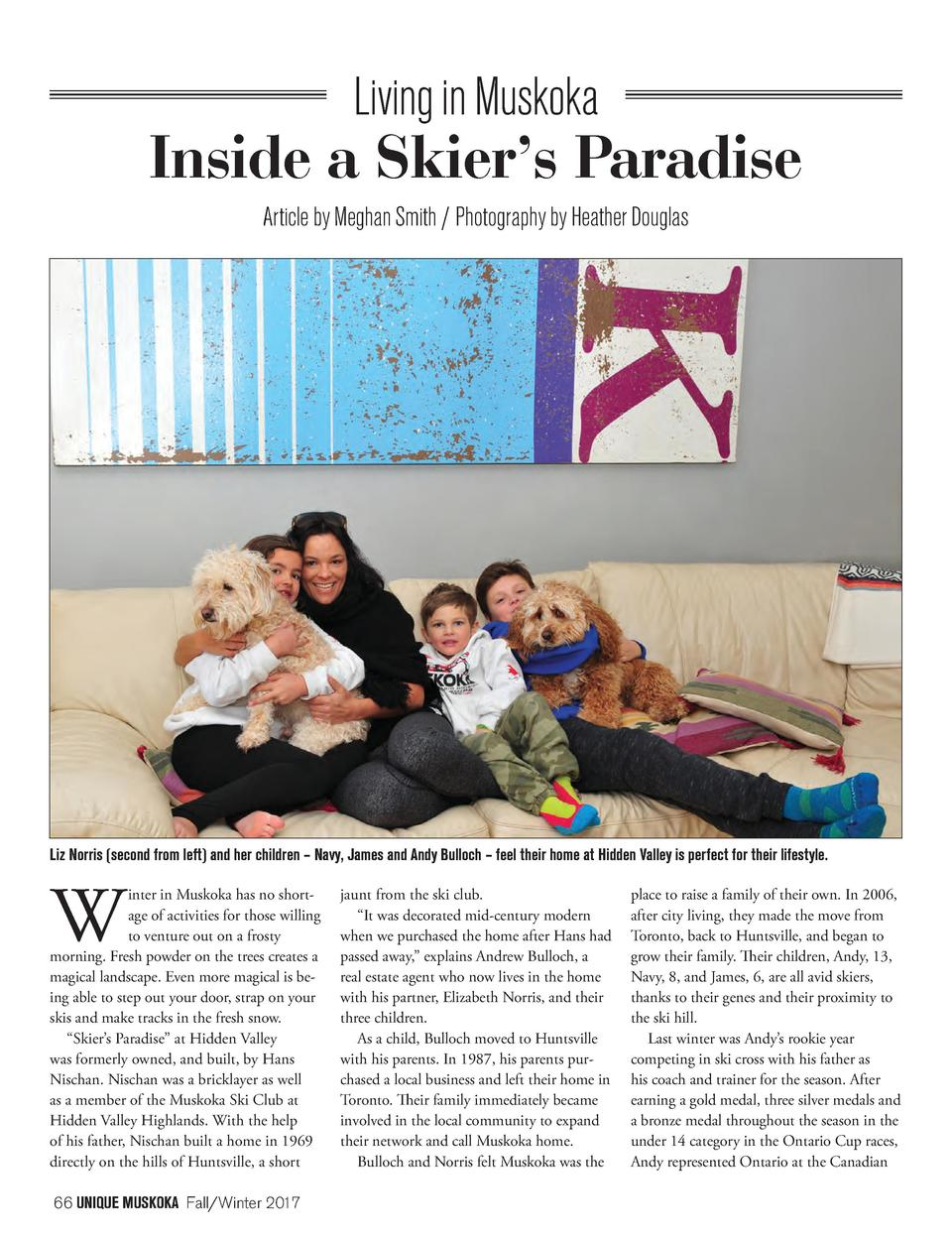 Living in Muskoka  Inside a Skier   s Paradise Article by Meghan Smith   Photography by Heather Douglas  Liz Norris  secon...