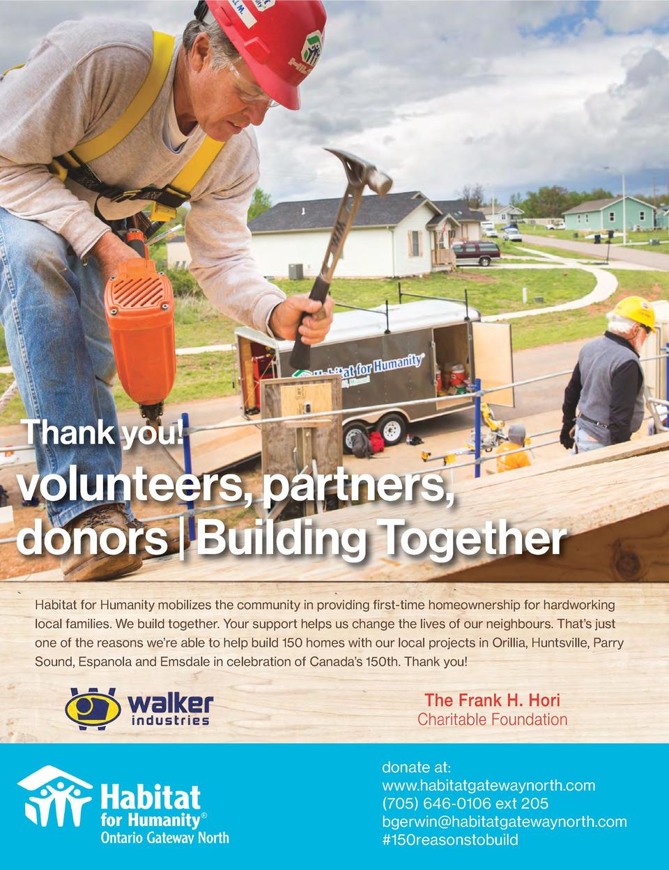 Thank you   volunteers, partners, donors   Building Together Habitat for Humanity mobilizes the community in providing fir...