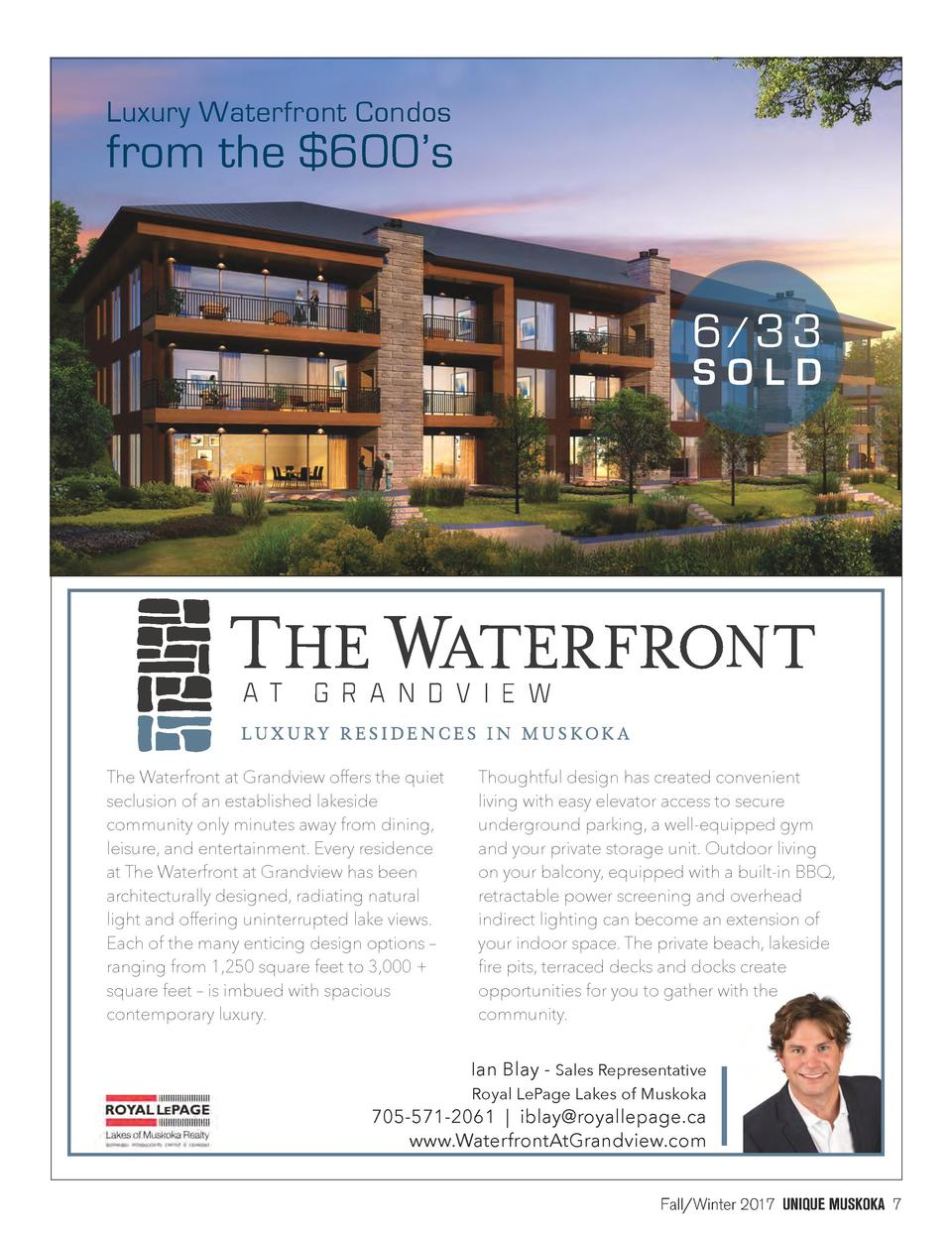 Luxury Waterfront Condos  from the  600   s  6  3 3 SOLD  The Waterfront at Grandview offers the quiet seclusion of an est...