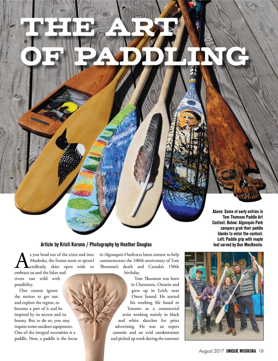 THE ART OF PADDLING  Article by Kristi Koruna   Photography by Heather Douglas s you head out of the cities and into Musko...