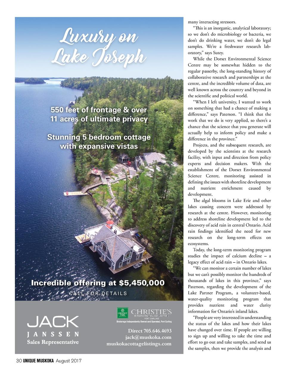 Luxury on Lake Joseph 550 feet of frontage   over 11 acres of ultimate privacy Stunning 5 bedroom cottage with expansive v...