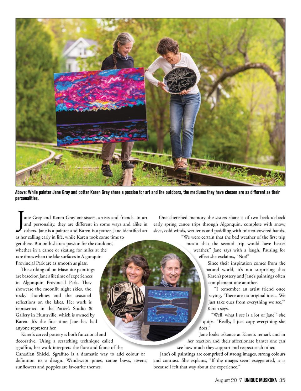 Above  While painter Jane Gray and potter Karen Gray share a passion for art and the outdoors, the mediums they have chose...
