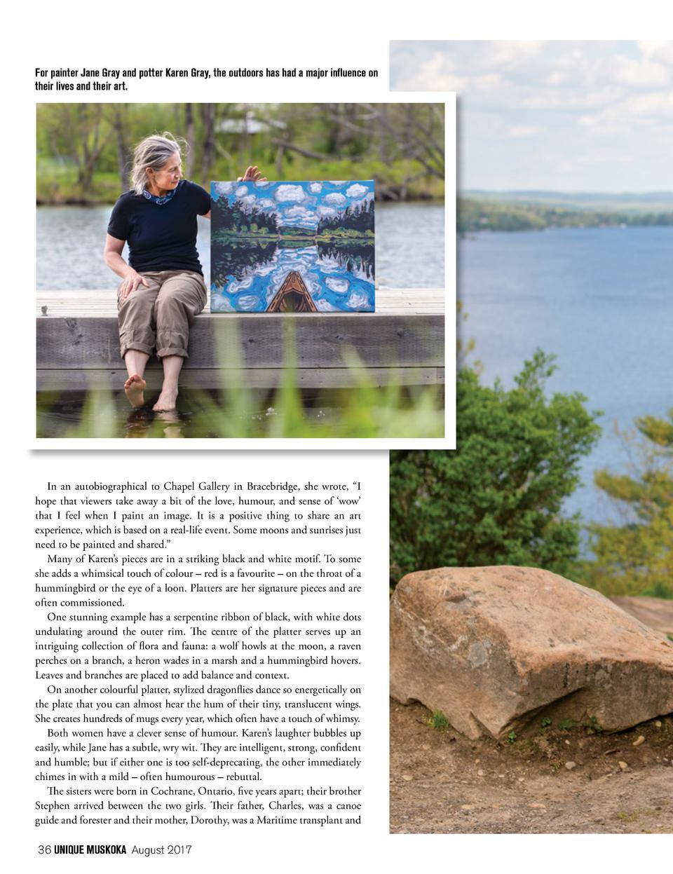 For painter Jane Gray and potter Karen Gray, the outdoors has had a major influence on their lives and their art.  In an a...