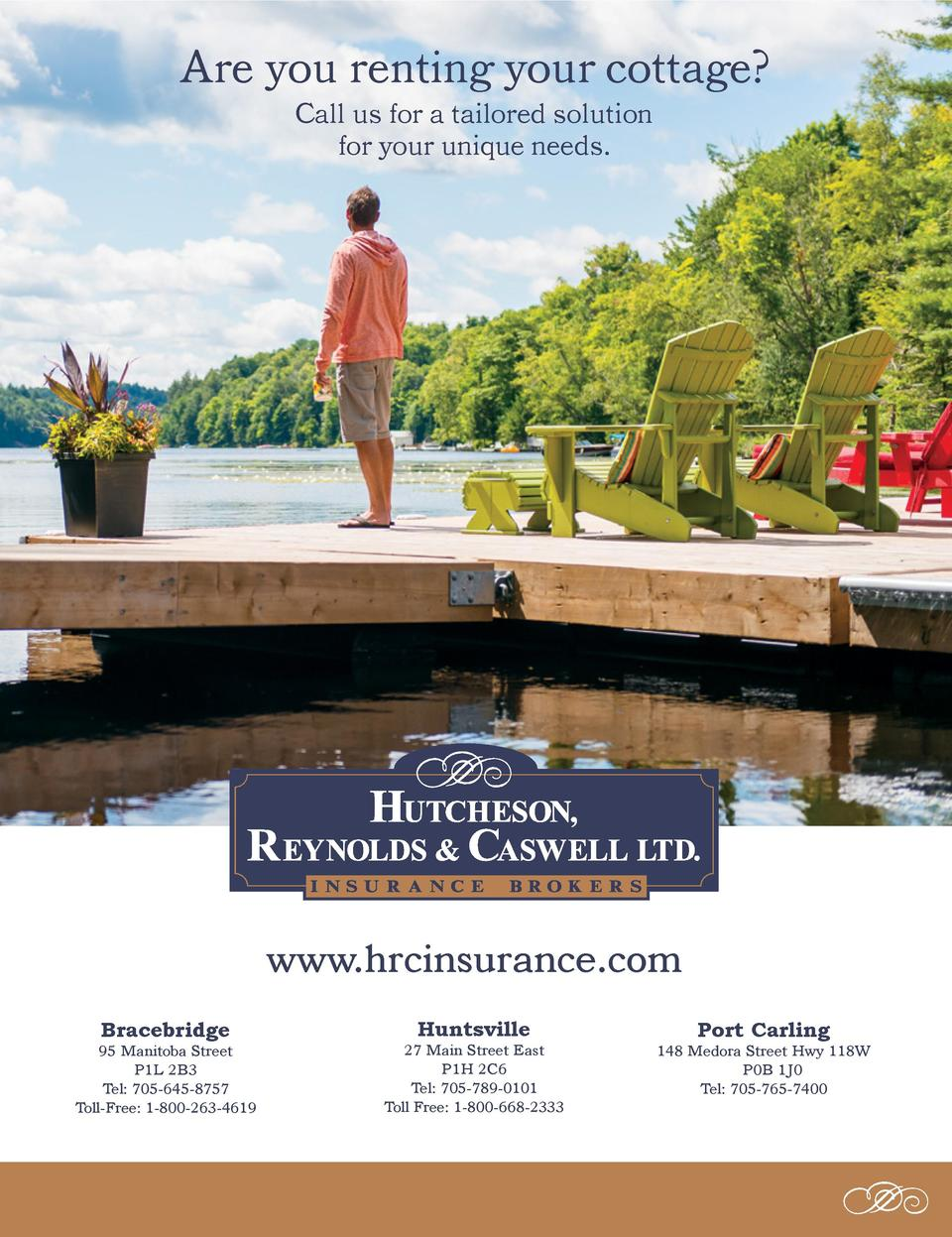 Are you renting your cottage  Call us for a tailored solution for your unique needs.  www.hrcinsurance.com Bracebridge  95...