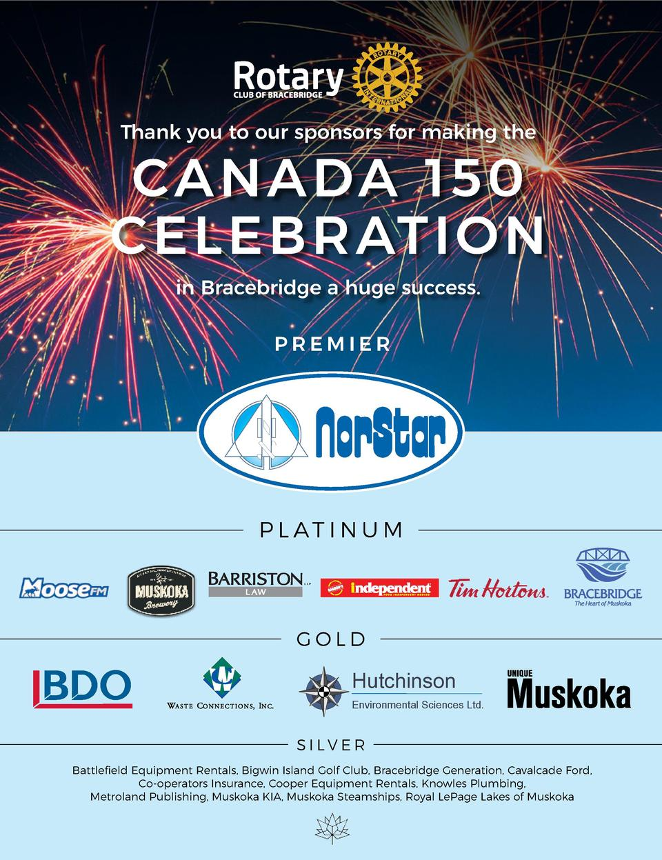 Thank you to our sponsors for making the  CANA DA 1 5 0 CELEB RAT I ON in Bracebridge a huge success. PREMIER  P L AT I N ...