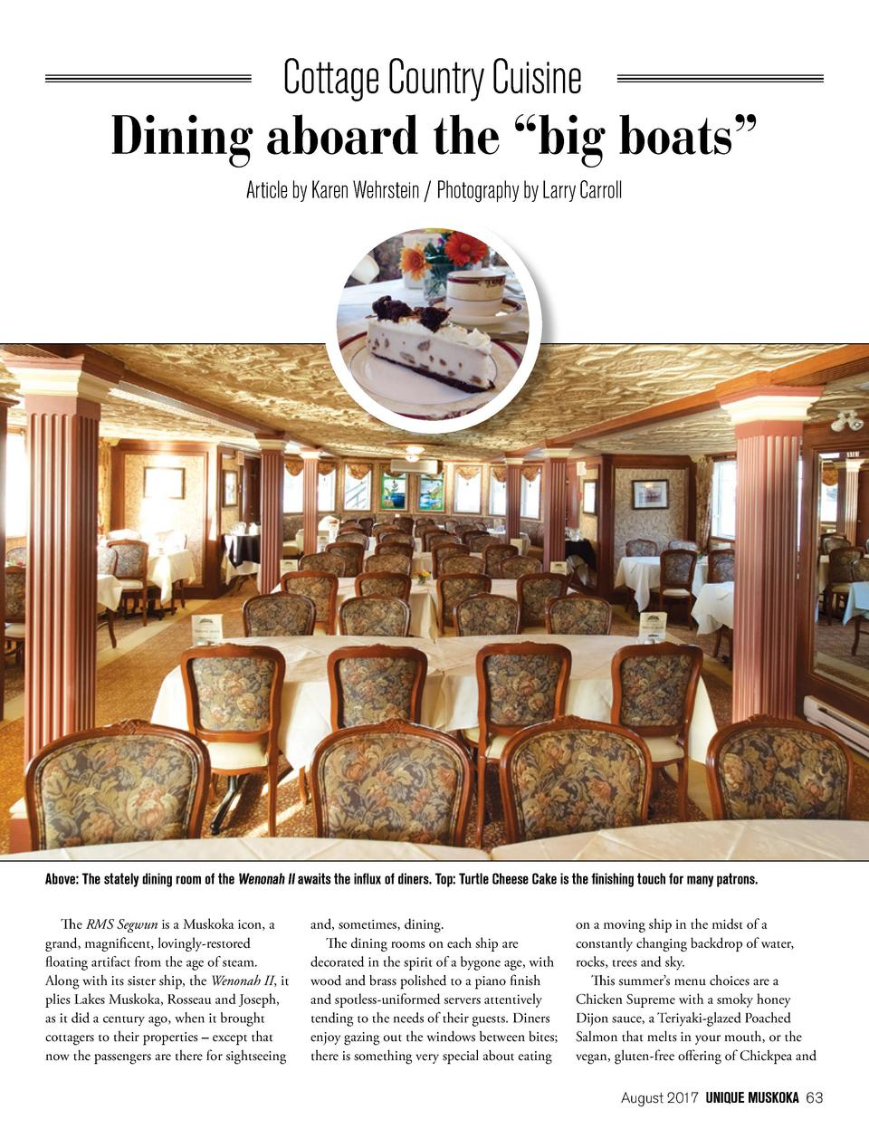 Cottage Country Cuisine  Dining aboard the    big boats    Article by Karen Wehrstein   Photography by Larry Carroll  Abov...