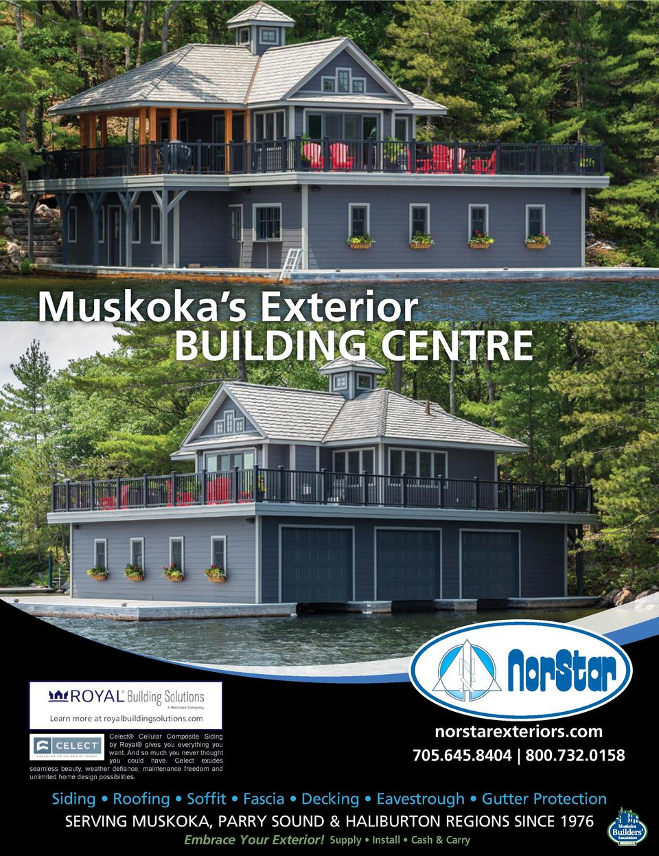Muskoka   s Exterior BUILDING CENTRE  Learn more at royalbuildingsolutions.com Celect   Cellular Composite Siding by Royal...