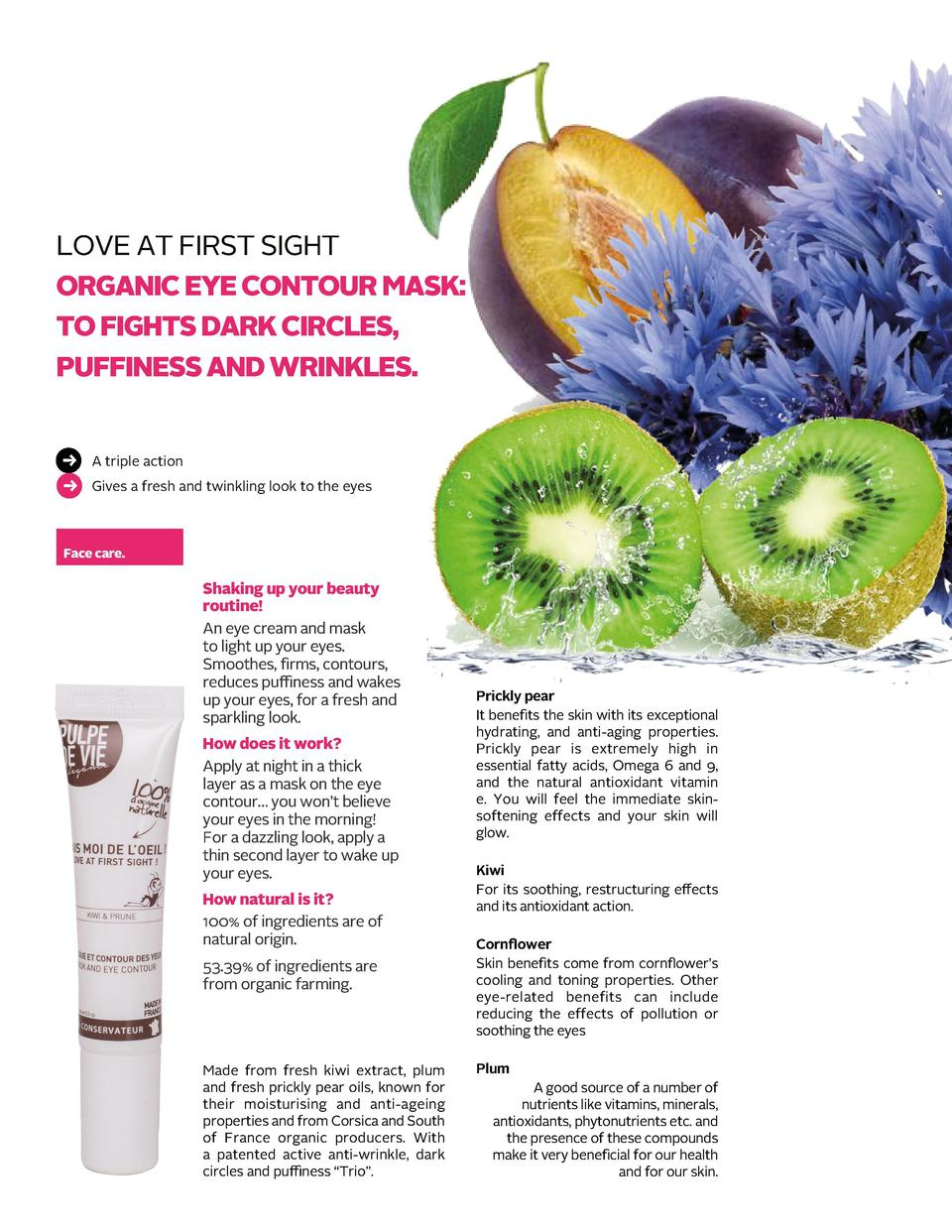 LOVE AT FIRST SIGHT ORGANIC EYE CONTOUR MASK  TO FIGHTS DARK CIRCLES, PUFFINESS AND WRINKLES. A triple action Giv...