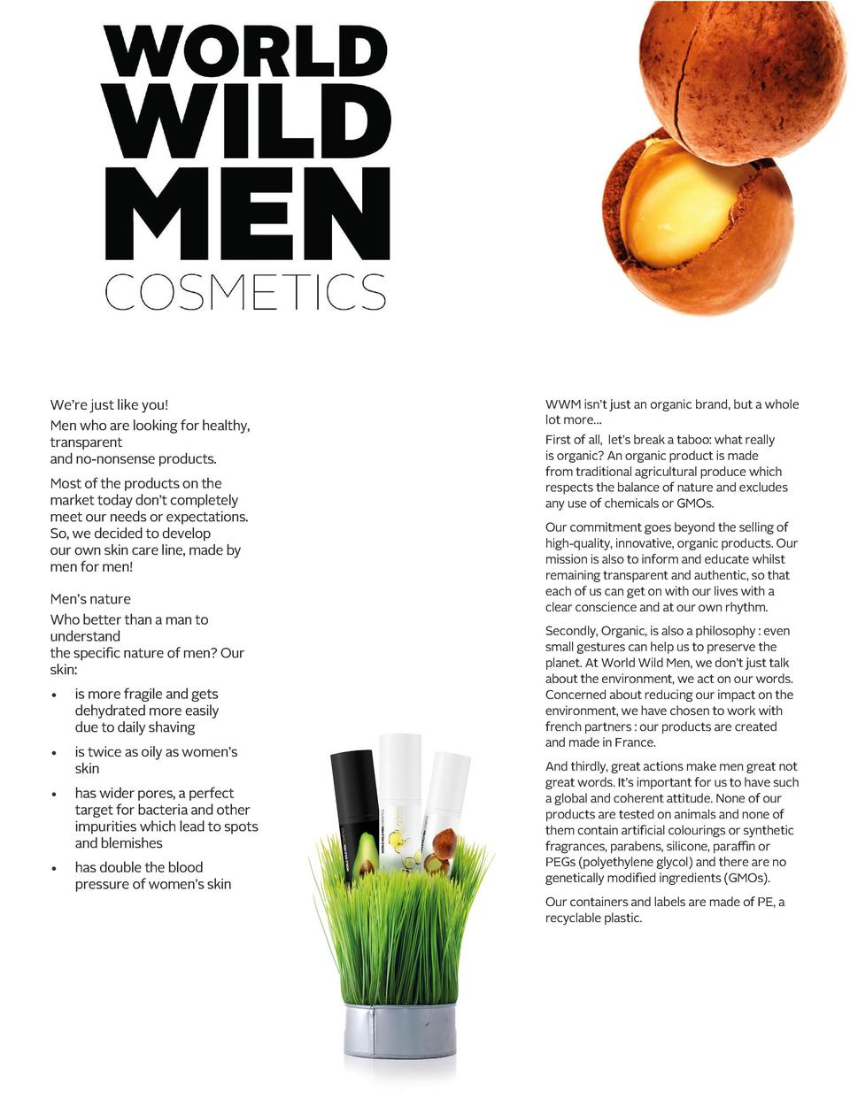 We   re just like you  Men who are looking for healthy, transparent and no-nonsense products. Most of the products on the ...