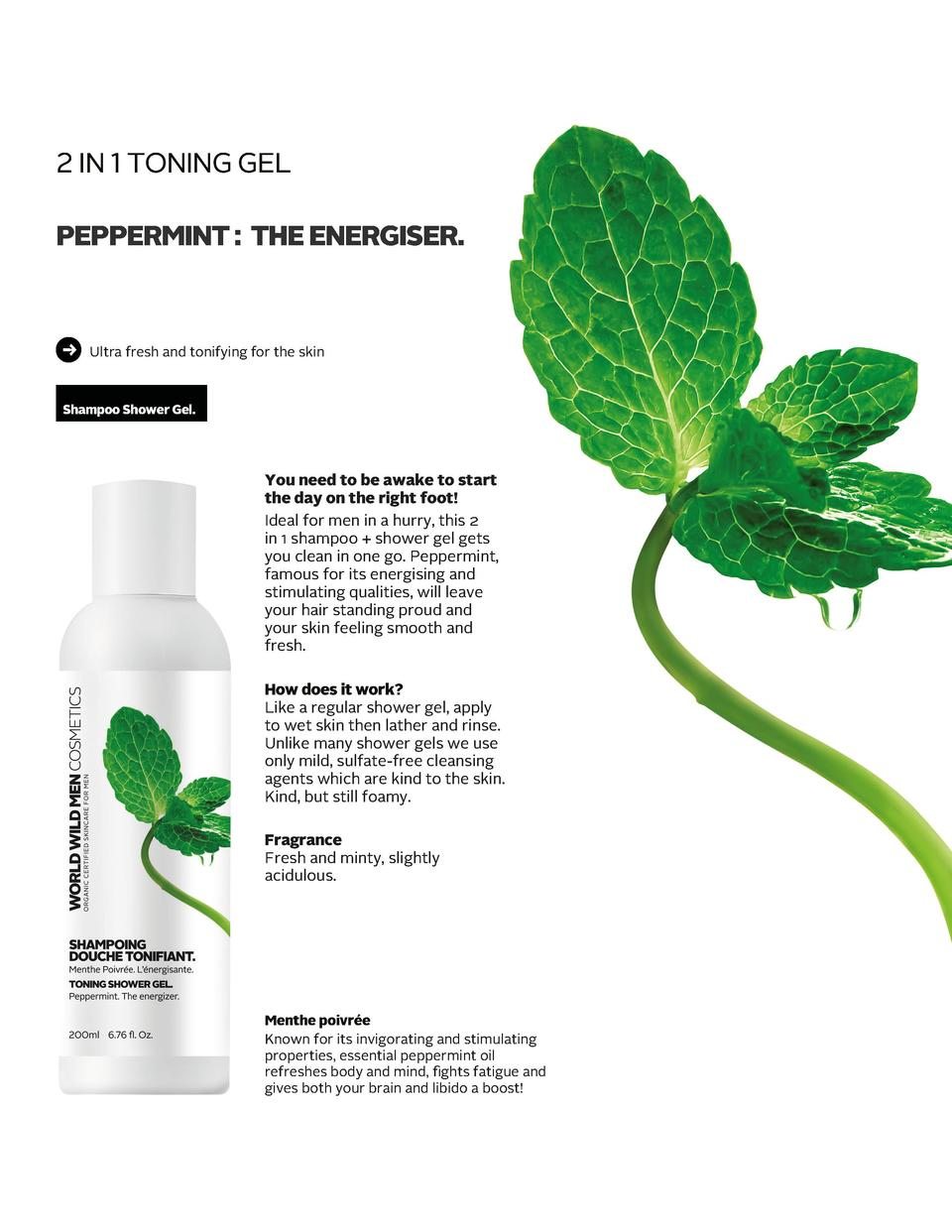 2 IN 1 TONING GEL       PEPPERMINT   THE ENERGISER.  Ultra fresh and tonifying for the skin  Shampoo Shower Gel.  You need...