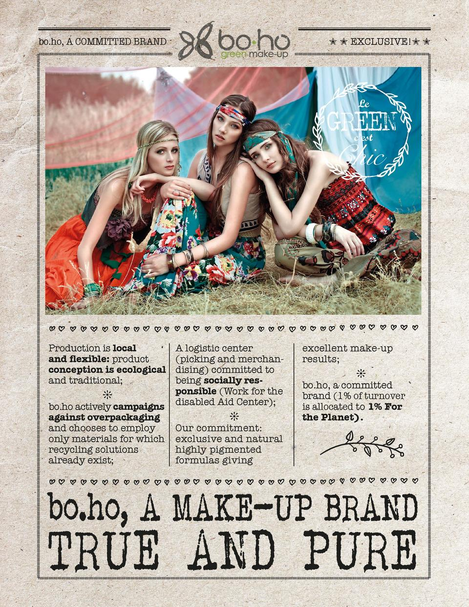 bo.ho, A COMMITTED BRAND          EXCLUSIVE          Le  GREEN Chic c   est  Production is local and flexible  product con...