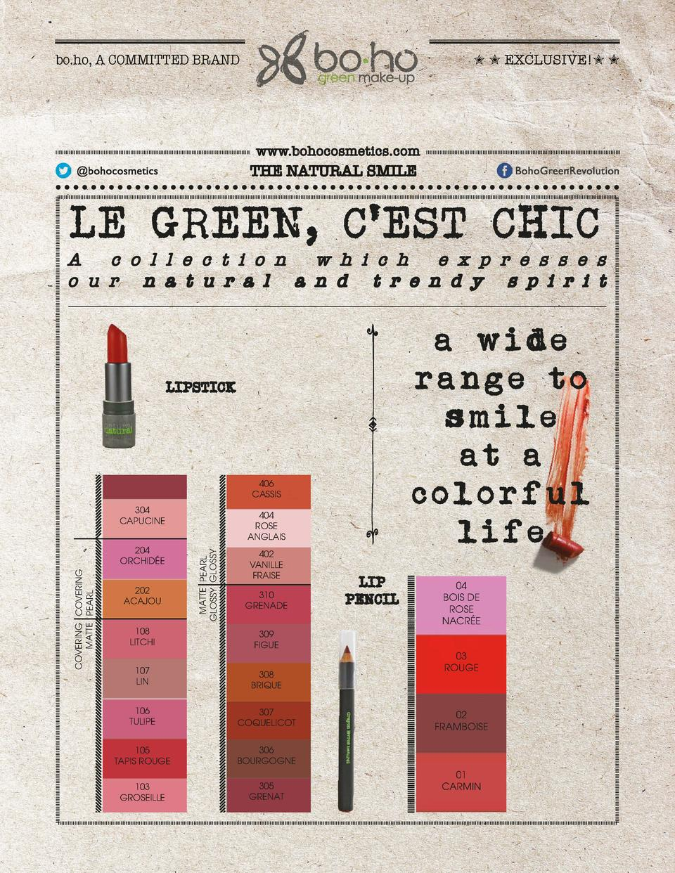 bo.ho, A COMMITTED BRAND          EXCLUSIVE          www.bohocosmetics.com  THE NATURAL SMILE  LE GREEN, C EST CHIC  A c o...