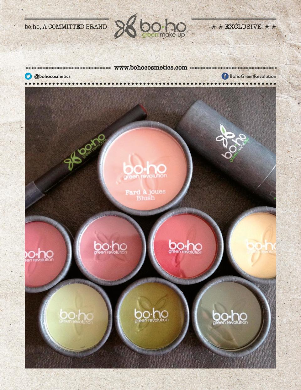 bo.ho, A COMMITTED BRAND          EXCLUSIVE          www.bohocosmetics.com