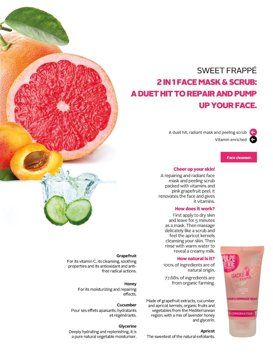 SWEET FRAPP   2 IN 1 FACE MASK   SCRUB  A DUET HIT TO REPAIR AND PUMP UP YOUR FACE.  Vitamin enriched           A duet hit...