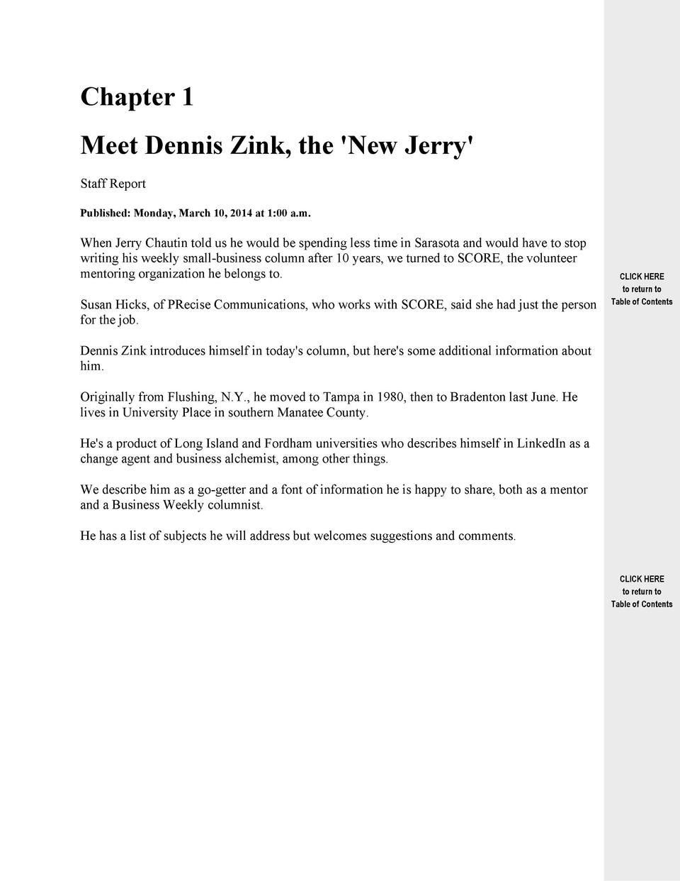 Chapter 1 Meet Dennis Zink, the  New Jerry  Staff Report Published  Monday, March 10, 2014 at 1 00 a.m.  When Jerry Chauti...