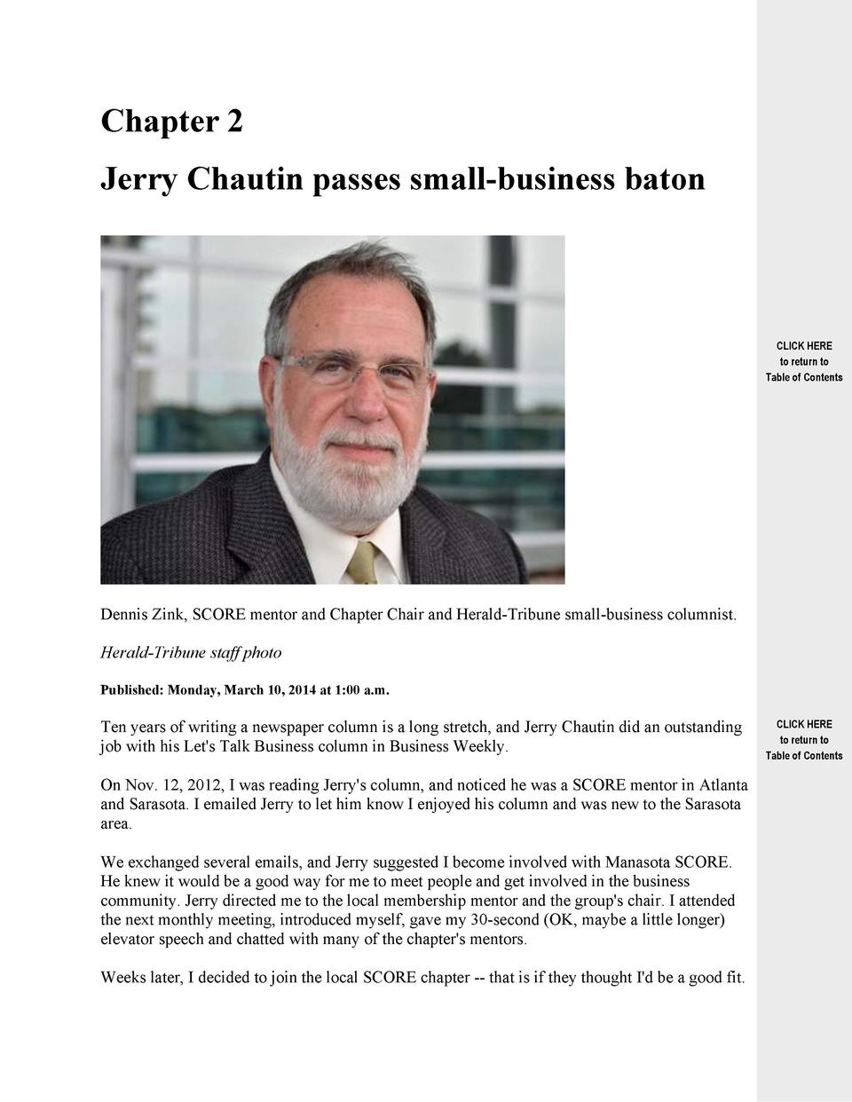 Chapter 2 Jerry Chautin passes small-business baton  CLICK HERE to return to Table of Contents  Dennis Zink, SCORE mentor ...