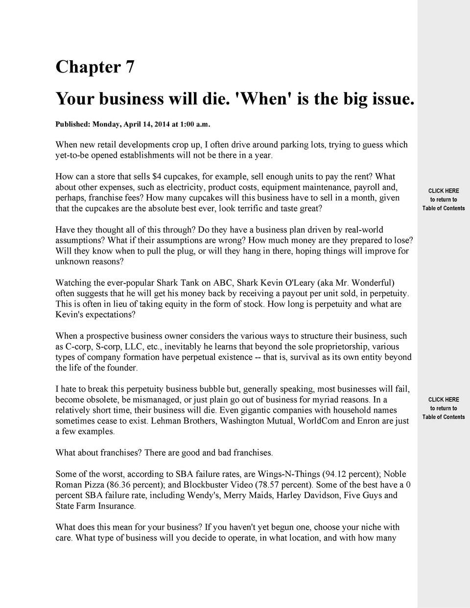 Chapter 7 Your business will die.  When  is the big issue. Published  Monday, April 14, 2014 at 1 00 a.m.  When new retail...