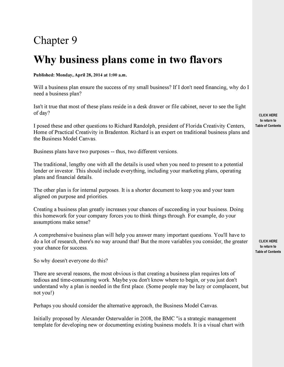 Chapter 9 Why business plans come in two flavors Published  Monday, April 28, 2014 at 1 00 a.m.  Will a business plan ensu...
