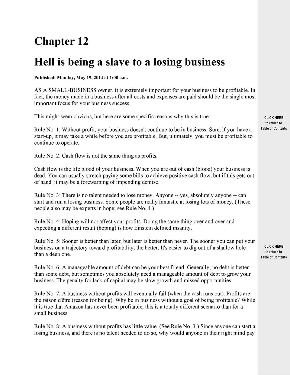 Chapter 12 Hell is being a slave to a losing business Published  Monday, May 19, 2014 at 1 00 a.m.  AS A SMALL-BUSINESS ow...